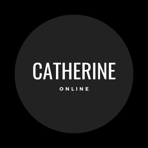 Catherine · Online